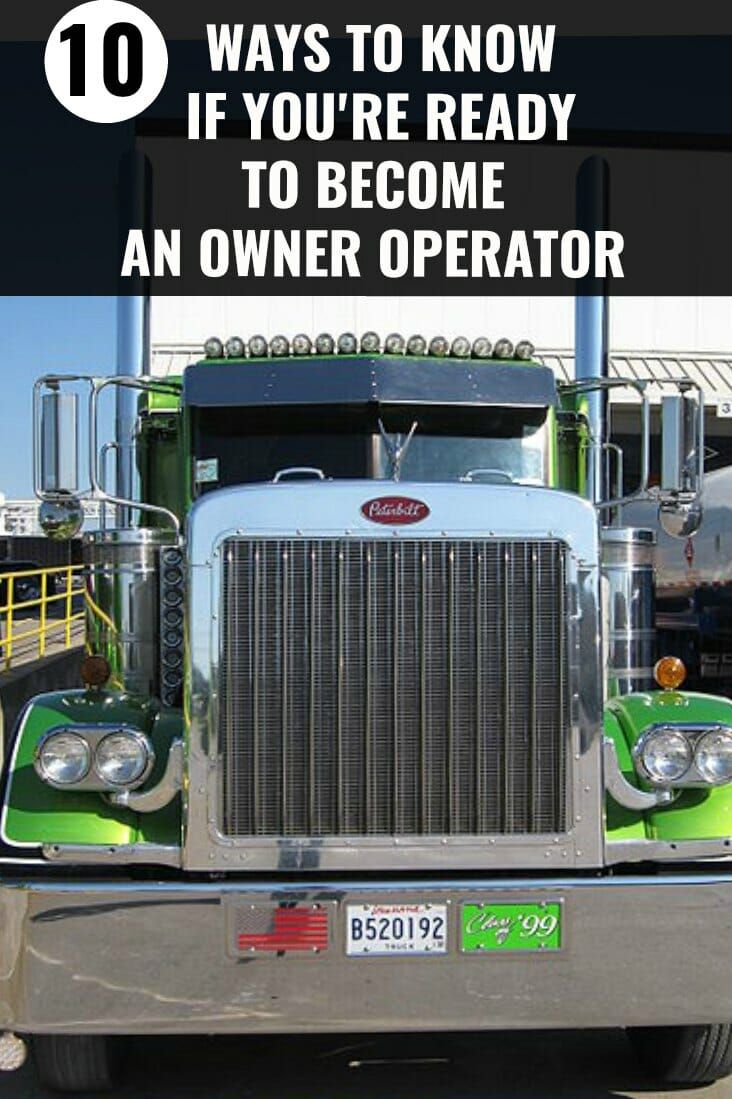10 Ways To Know If You Re Ready To Become An Owner Operator