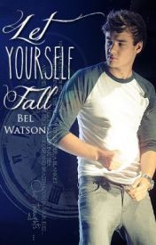 Let Yourself Fall (Liam Payne) - Wattpad