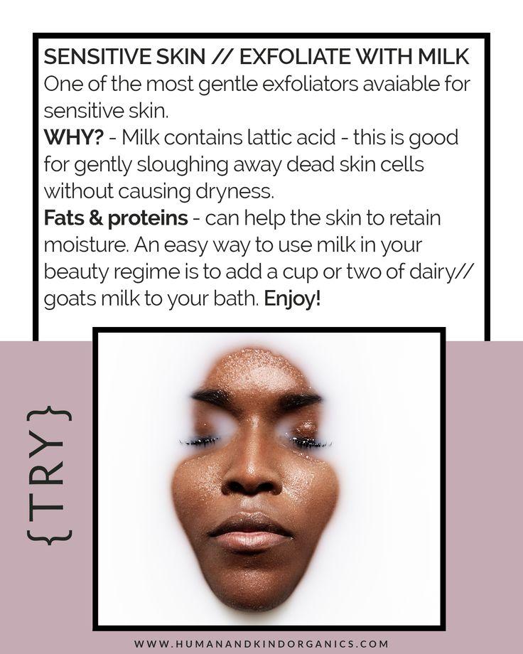 Sensitive Skin//Exfoliate with Milk