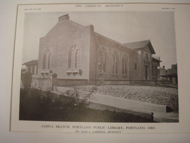 Albina Branch of the Portland Public Library , Portland, OR, 1913, Mr. Ellis F. Lawrence