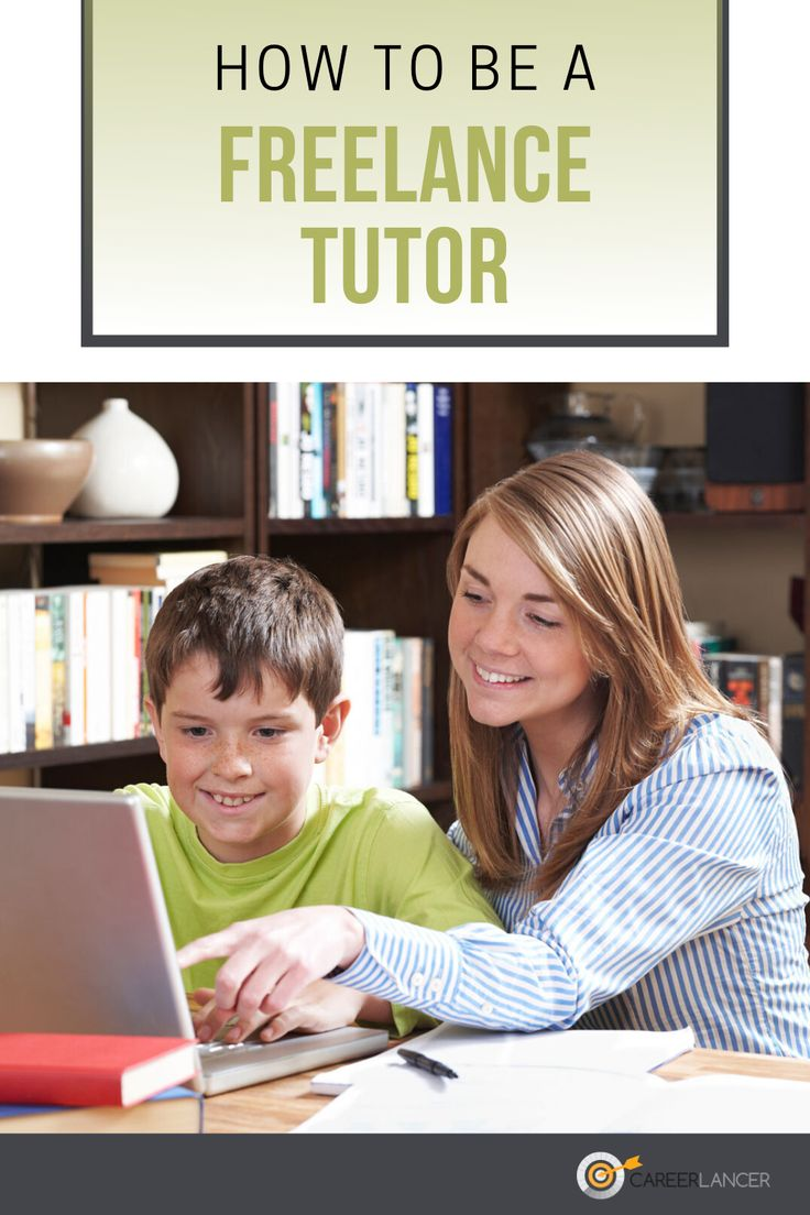 How To Be A Freelance Tutor Careerlancer in 2020 Tutor