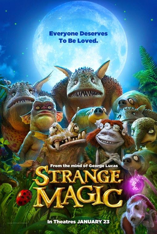 Something Cinematic : Strange Magic Review: Fantastic Looking, but Lousy...