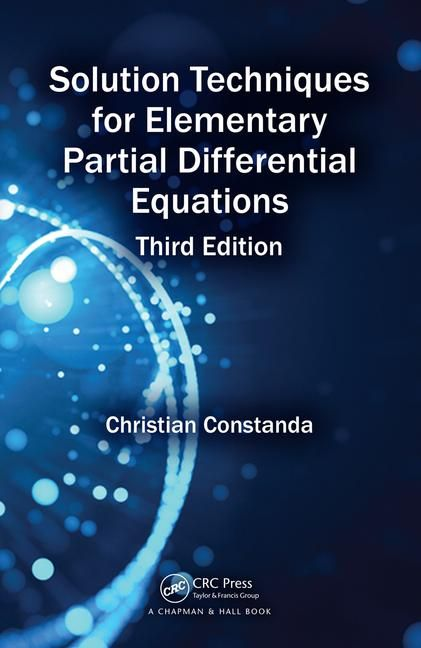 Solution Techniques for Elementary Partial Differential Equations, Third Edition book cover