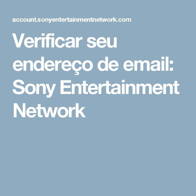 Verificar seu endereço de email: Sony Entertainment Network