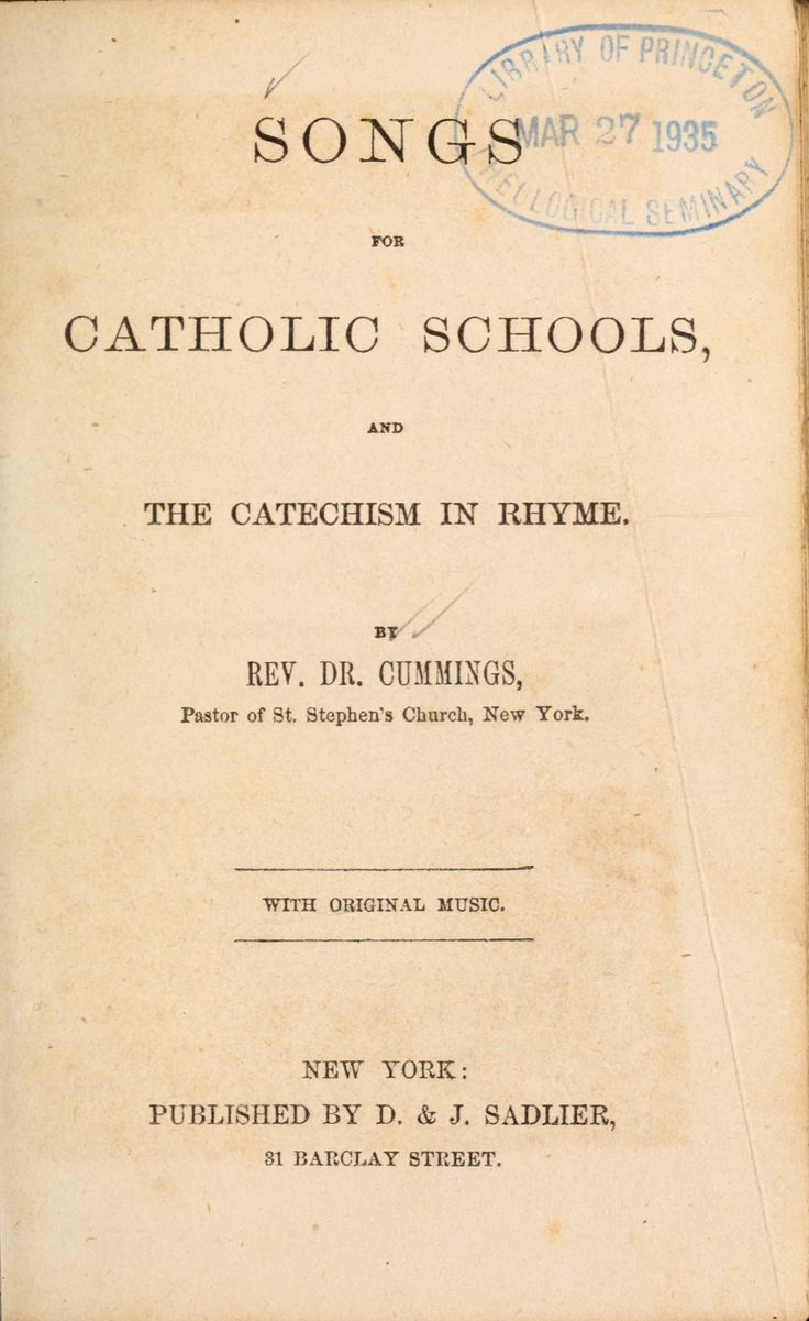 Songs for Catholic schools, and the catechism in rhyme