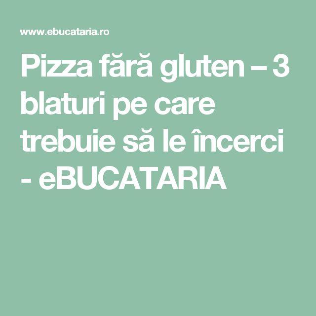 Pizza fără gluten – 3 blaturi pe care trebuie să le încerci - eBUCATARIA