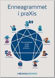 Enneagrammet i praXis af Michael Groser, ISBN 9788771420135, 30/8