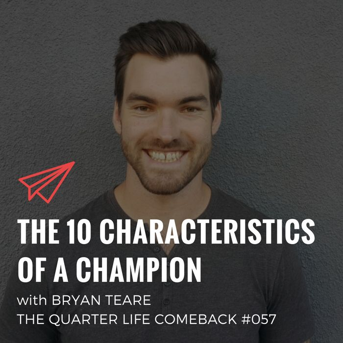 In this episode of The Quarter Life Comeback podcast, I share a talk I recently gave at my school where I spoke about what it takes to become a champion.  Get the full show notes at http://bryanteare.com/10-characteristics-champion-bryan-teare/