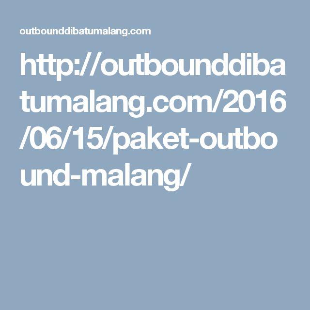 http://outbounddibatumalang.com/2016/06/15/paket-outbound-malang/
