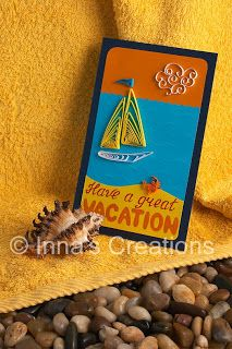 """Inna's Creations: Project: """"Have a great vacation!"""" card with a quilled crab and sailboat"""