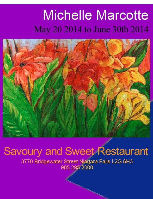 Poster for exhibition of Michelle Marcotte at Savoury and Sweet Restaurant