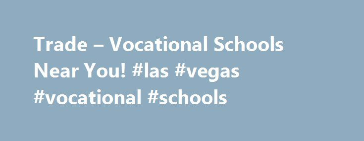 """Trade – Vocational Schools Near You! #las #vegas #vocational #schools http://swaziland.remmont.com/trade-vocational-schools-near-you-las-vegas-vocational-schools/  # Find the right Trade School for you Benefits of Vocational Schools RWM stands for """"Real Work Matters,"""" and we believe that workers in vocational careers make valuable contributions to our society every day. RWM.org is a resource for people interested in a non-traditional education path. We have a large database of schools with…"""