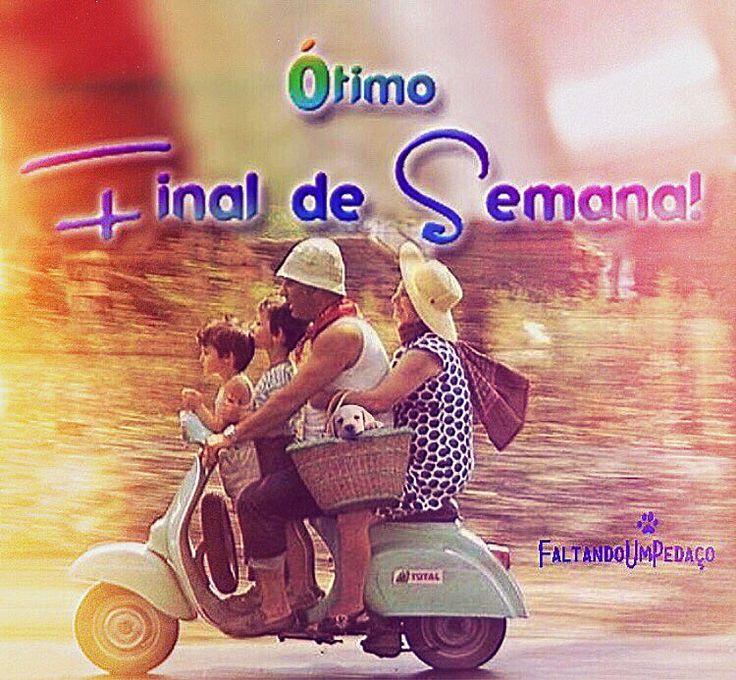 #fimdesemana #feliz #partiu #bomfimdesemana #bomdia #frases