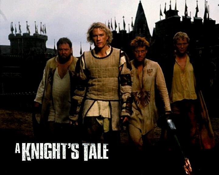 A Knights Tale <3