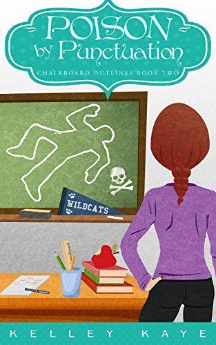Poison by Punctuation (Chalkboard Outlines Book 2) by Kel... https://www.amazon.com/dp/B07BTYJXCG/ref=cm_sw_r_pi_dp_U_x_N0J4Ab3FGXVPX