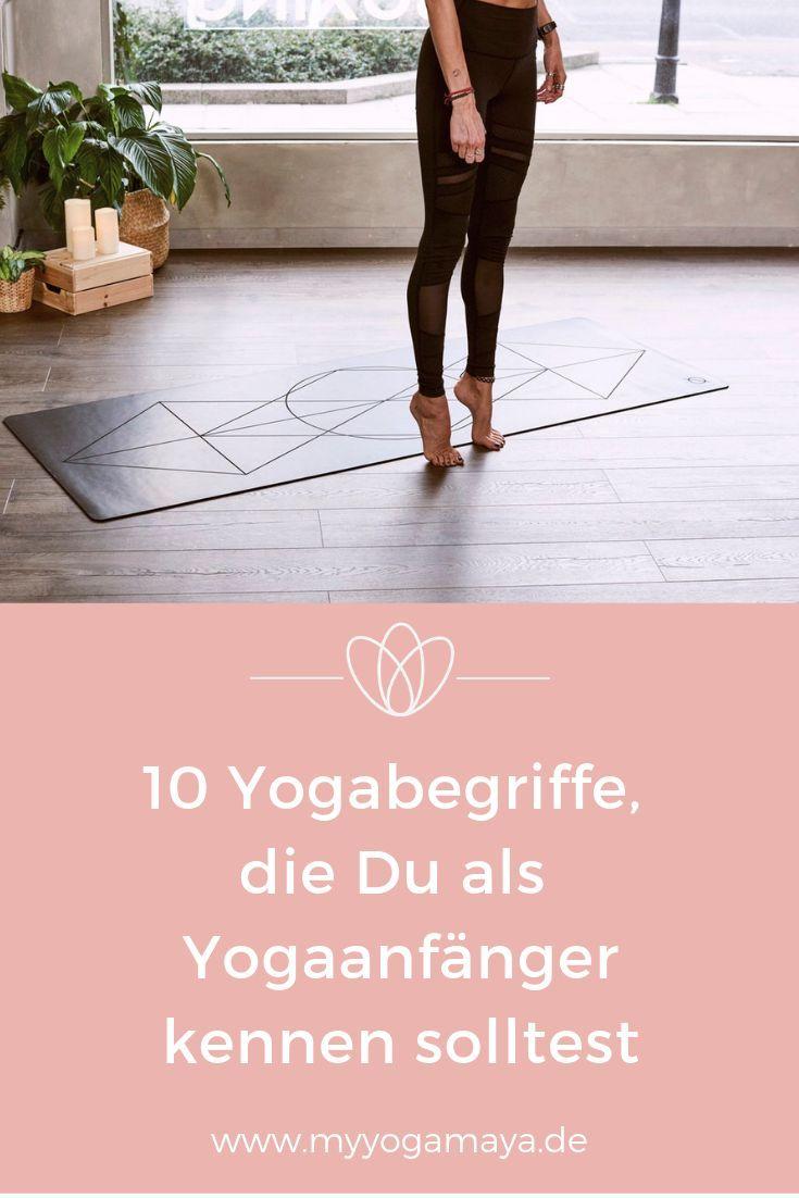 Diese 10 Yogabegriffe solltest Du als Anfänger kennen – Martina Klinger