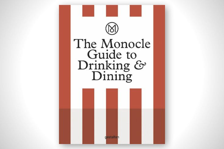 If you like your food without the fuss and trickery that is often serve with it then The Monocle Guide to Drinking
