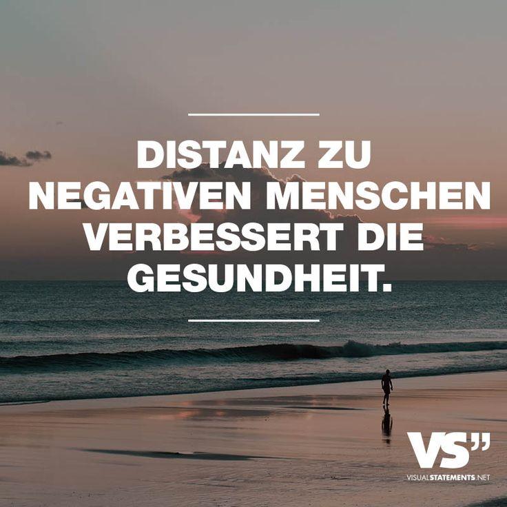 Visual Statements® Distanz zu negativen Menschen verbessert die Gesundheit. Sprüche / Zitate / Quotes / Leben / Freundschaft / Beziehung / Liebe / Familie / tiefgründig / lustig / schön / nachdenken