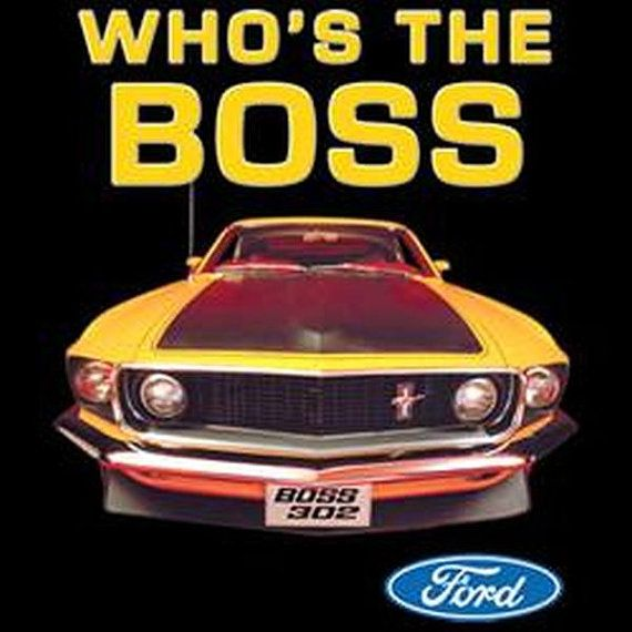 Ford Mustang Who is the Boss Licensed  Mens by OldSaltSailorTees