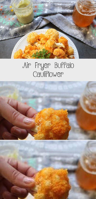 This version of crunchy Air Fryer Buffalo Cauliflower is