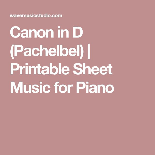 Canon in D (Pachelbel) | Printable Sheet Music for Piano