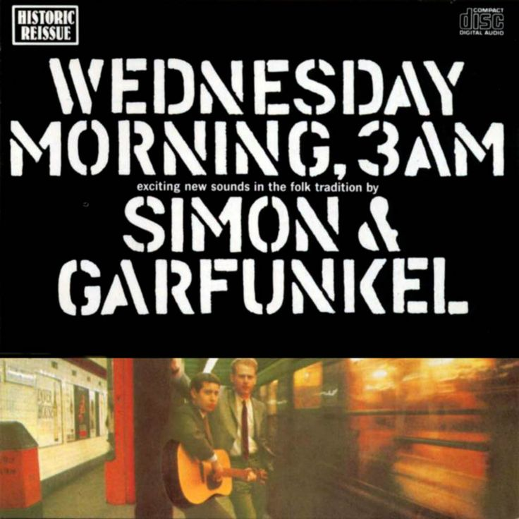 Simon & Garfunkel - Wednesday Morning, 3 Am | 1964