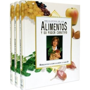 Enciclopedia de los alimentos y su poder curativo.