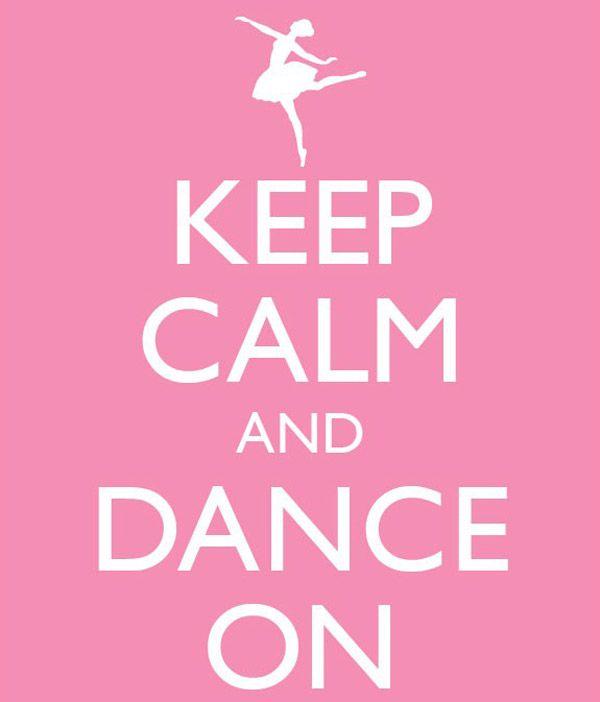 Keep Calm And Dance On: Dancequote, Dancer Quotes, Quotes For Dancers, Dance Quotes Dancers, Keepcalm, Ballerina, Tshirt