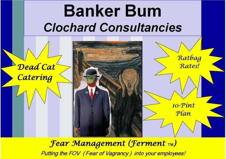 Banker Bum--Clochard Consultancies http://phillipdonnelly.net/blog/?cat=25#