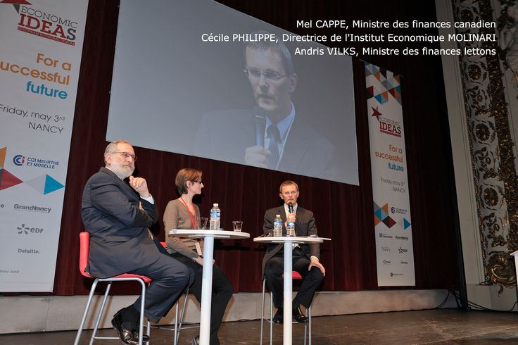 Mel CAPPE, former Minister of finance of Canada, Cécile PHILIPPE, director of the Economic Institute Molinari, Andris VILKS, Minister of finance of Latvia