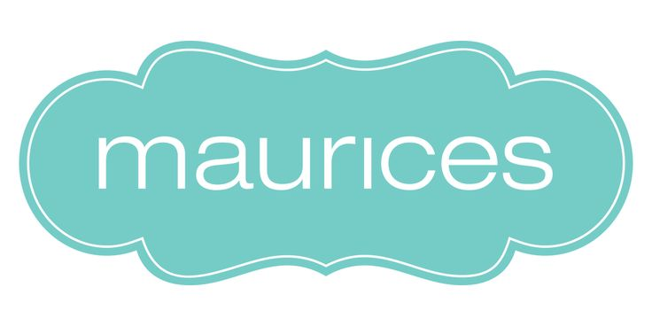 MAURICES Clothing Stores-FAVORITE store EVER!  I love their styles, the great quality of their clothing AND no matter what size I am (and that changes daily because I am a woman) their clothes fit me and make me feel pretty! :)