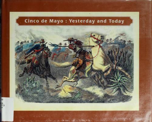 Cinco de Mayo by Urrutia, Ma. Cristina, 32 pgs