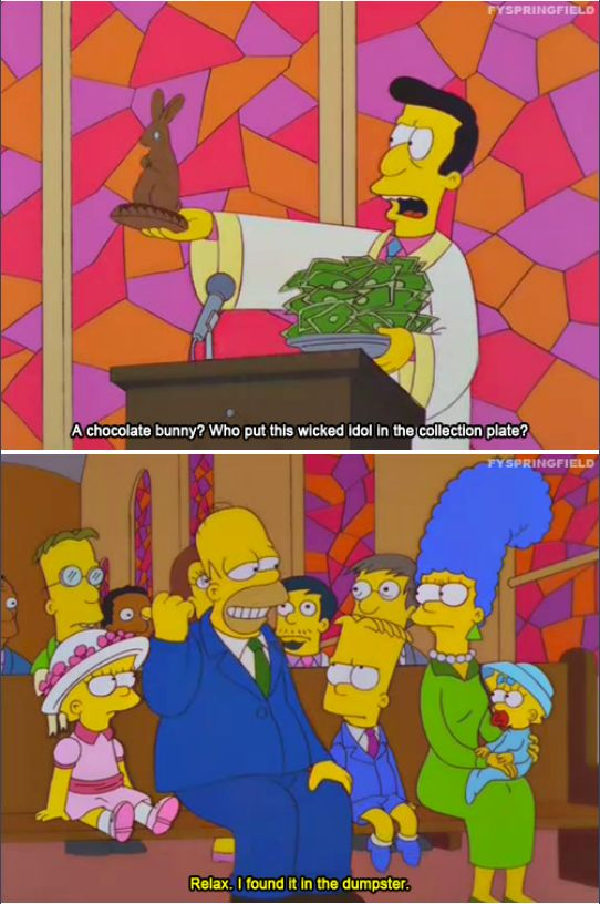 Religious humor from the simpsons  A chocolate bunny?