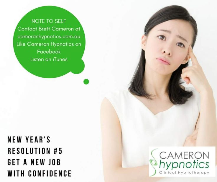 Self hypnosis audio tracks can help you build your self confidence and to get that new job. https://m.facebook.com/CameronHypnotics/