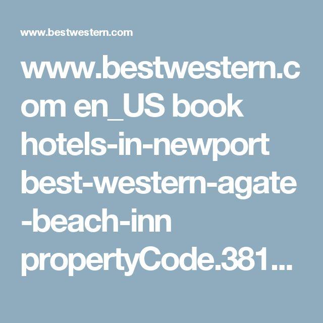 www.bestwestern.com en_US book hotels-in-newport best-western-agate-beach-inn propertyCode.38154.html
