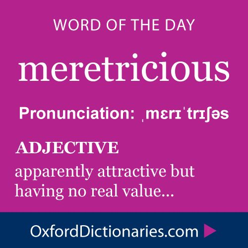 Word of the Day: meretricious