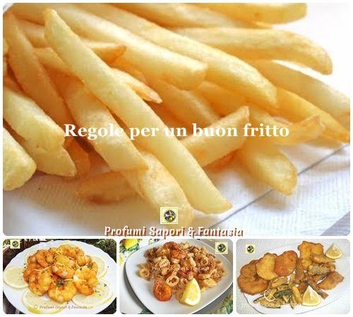 Regole per un buon fritto  Blog profumi Sapori & Fantasia