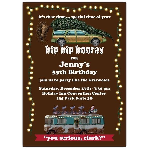 Christmas Vacation Party Ideas Part - 28: National Lampoonu0027s Christmas Vacation U0027Special Time Of The Yearu0027 Birthday  Invitations | PaperStyle