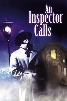 An Inspector Calls - seen the play in theatre and read the book both totally awesome
