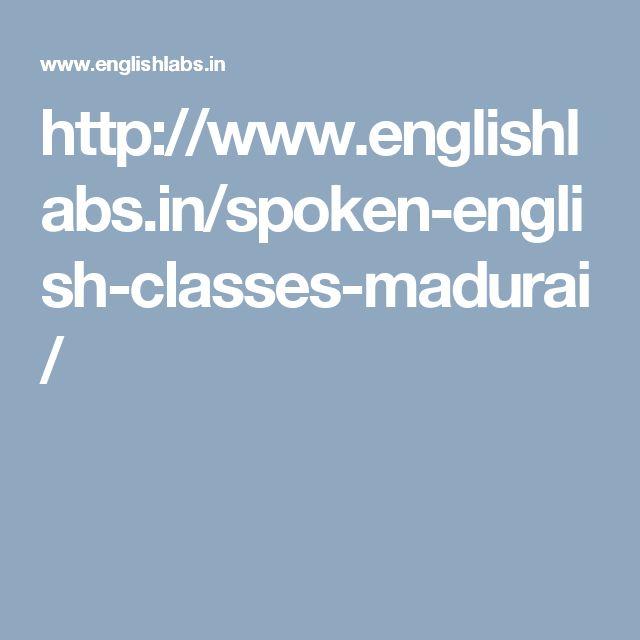 http://www.englishlabs.in/spoken-english-classes-madurai/