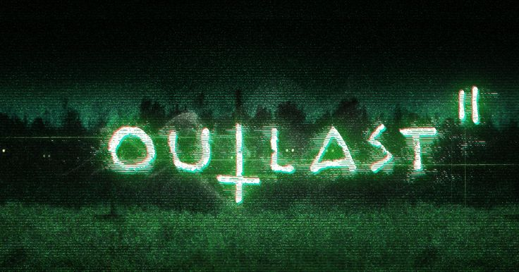 'Outlast 2' Release Date, Game-play Video, Story Plot, Everything Fans Must Know…