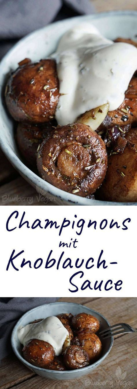 Champignons mit Knoblauchsauce
