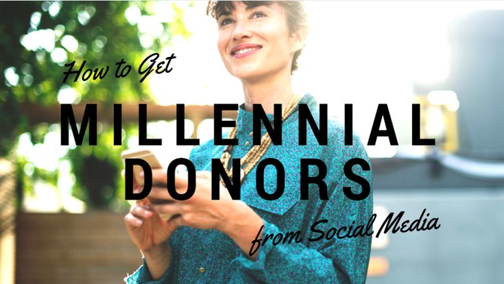How to Get Millennial Donors From Social Media