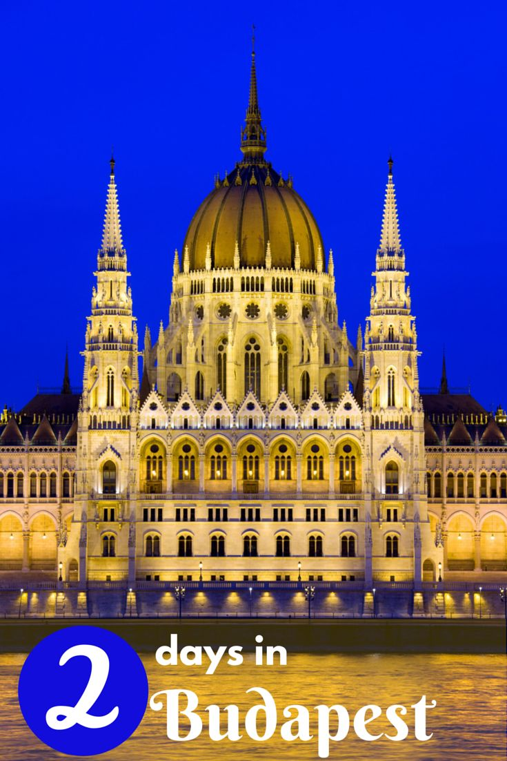 Two days in Budapest - a sample itinerary of what to do if you have 2-3 days to explore Budapest.