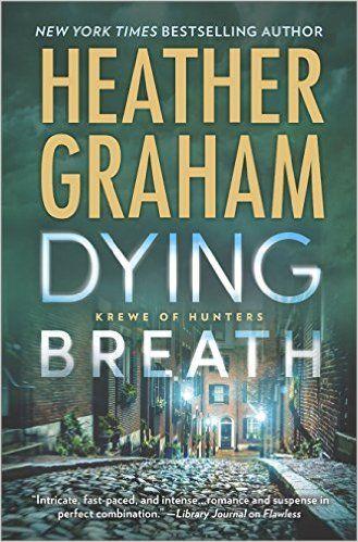 Amazon.com: Dying Breath (Krewe of Hunters) (9780778330622): Heather Graham: Books