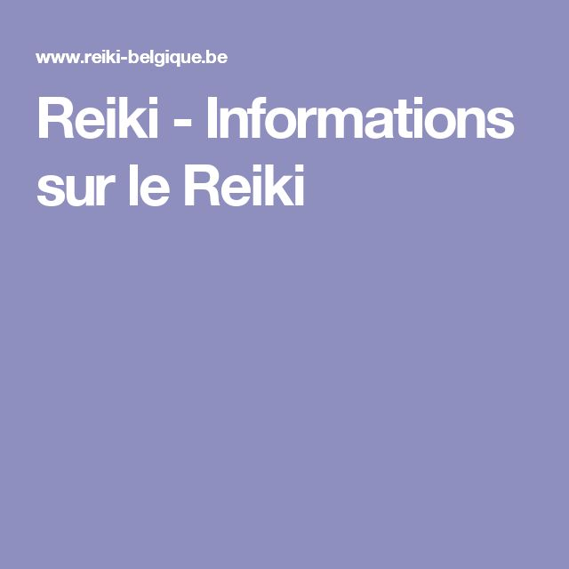 Reiki - Informations sur le Reiki