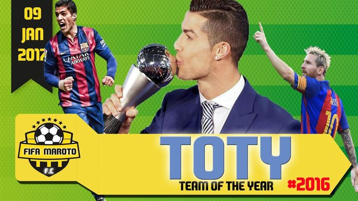 TOTY 2016 - 09.01.2017 - RONALDO - SUÁREZ - MESSI - TEAM OF THE YEAR - #...