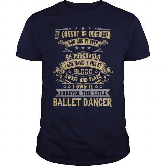 BALLET DANCER - #sleeveless hoodie #cool tshirt designs. ORDER HERE => https://www.sunfrog.com/LifeStyle/BALLET-DANCER-93337741-Navy-Blue-Guys.html?60505