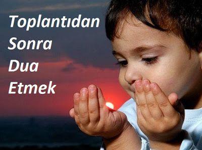 Toplantıdan Sonra Dua Etmek