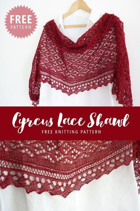 CYRCUS LACE SHAWL FREE KNITTING PATTERN A beautiful and delicate lace shawl with decorative edging. This shawl is perfect for...